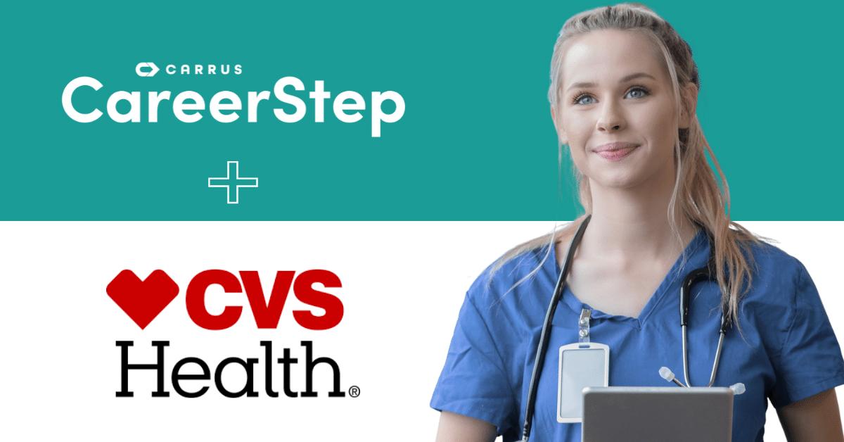 CareerStep Expands Externship and Hiring Partnership With CVS Health